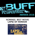 BUFF AWARDS_2016_BEST MOVIE_LAPSE OF HONOUR