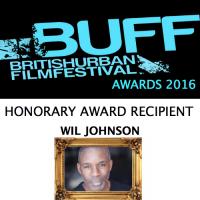The British Urban Film Festival honorary award 2016: Wil Johnson