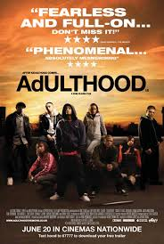 Adulthood - Directed by: Noel Clark