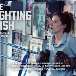 The fighting irish - Directed by Alex Shipman