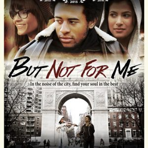 But not for me - Directed by Ryan Carmichael