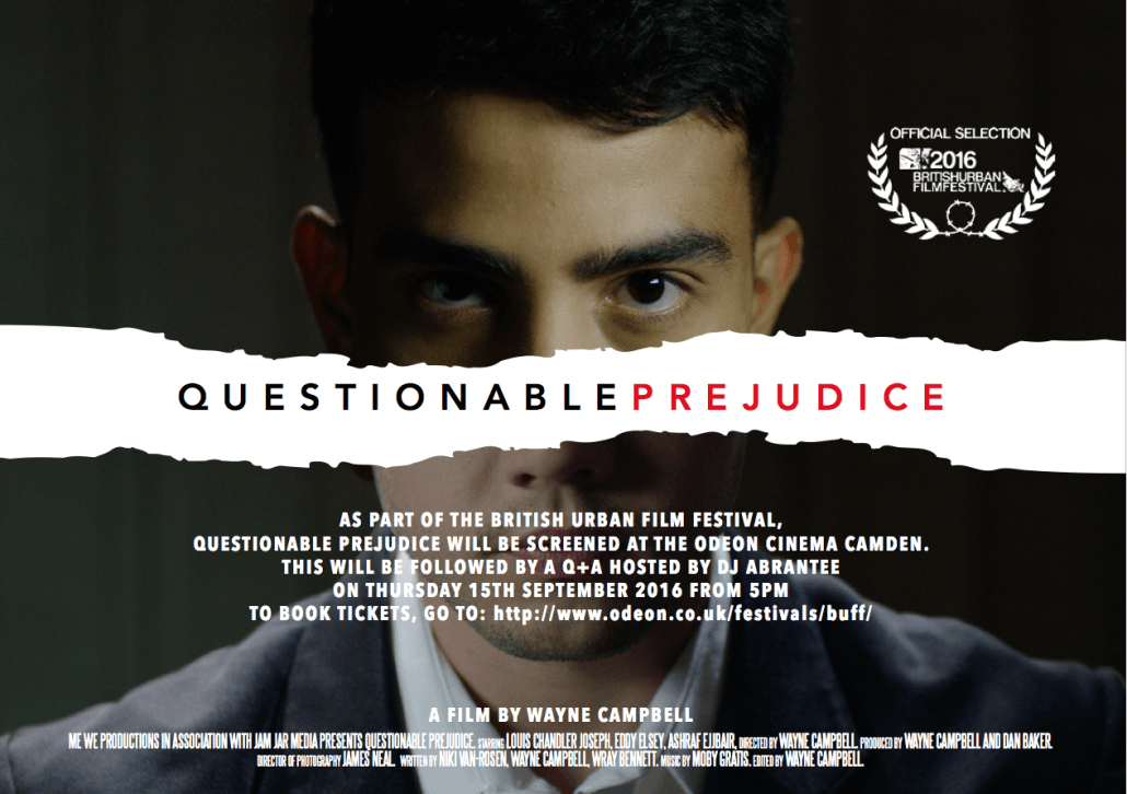 Questionable Prejudice - Directed by Wayne Campbell