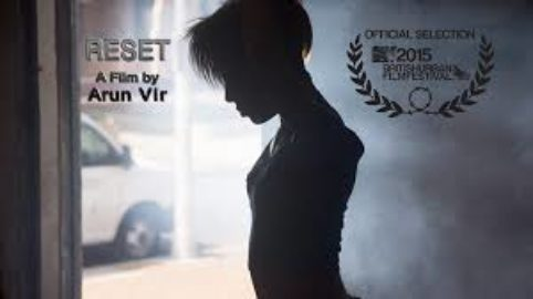 Reset - Directed by Arun Vir