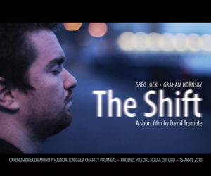 The Shift - Directed by David Trumble