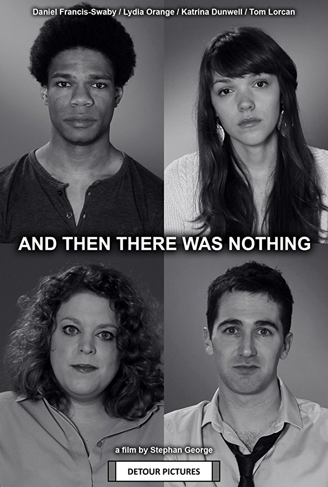 And then there was nothing - Directed by Stephan George