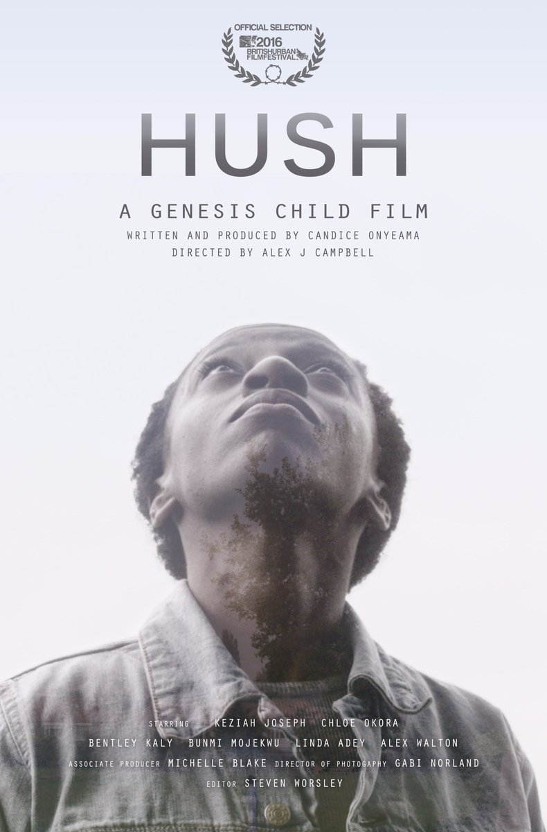 Hush - Directed by Alex J Campbell