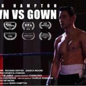 Town Vs Gown - Directed by Mark Hampton