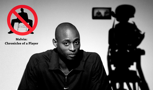 Melvin: Chronicles of a player - Directed by Lawrence Coke